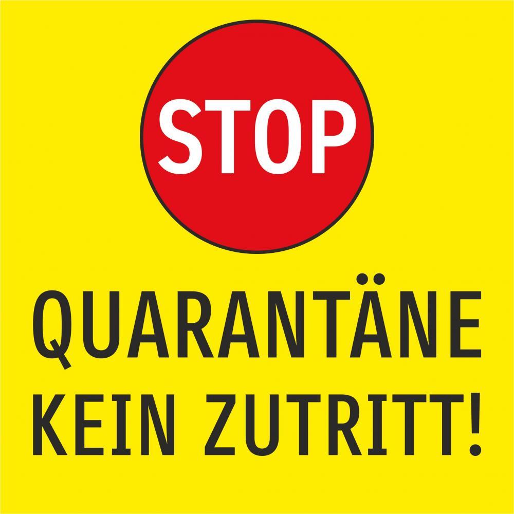 Quarantäne - Kein Zutritt
