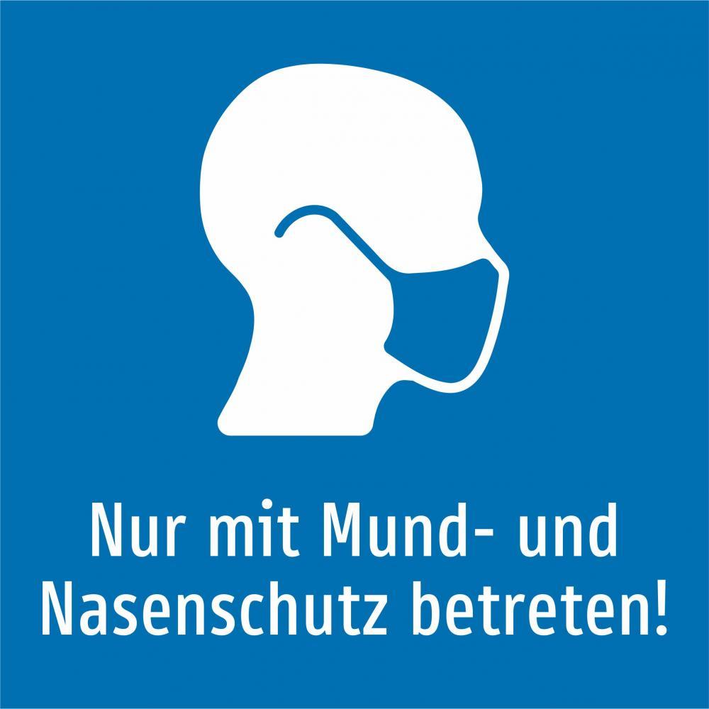 Nur mit Mund- und Nasenschutz betreten! (blau)