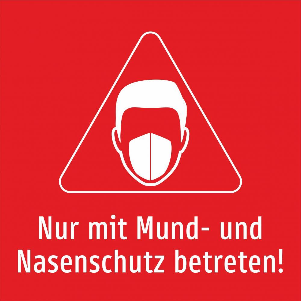 Nur mit Mund- und Nasenschutz betreten! (rot 1)