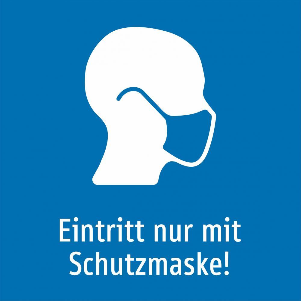Eintritt nur mit Schutzmaske! (blau)