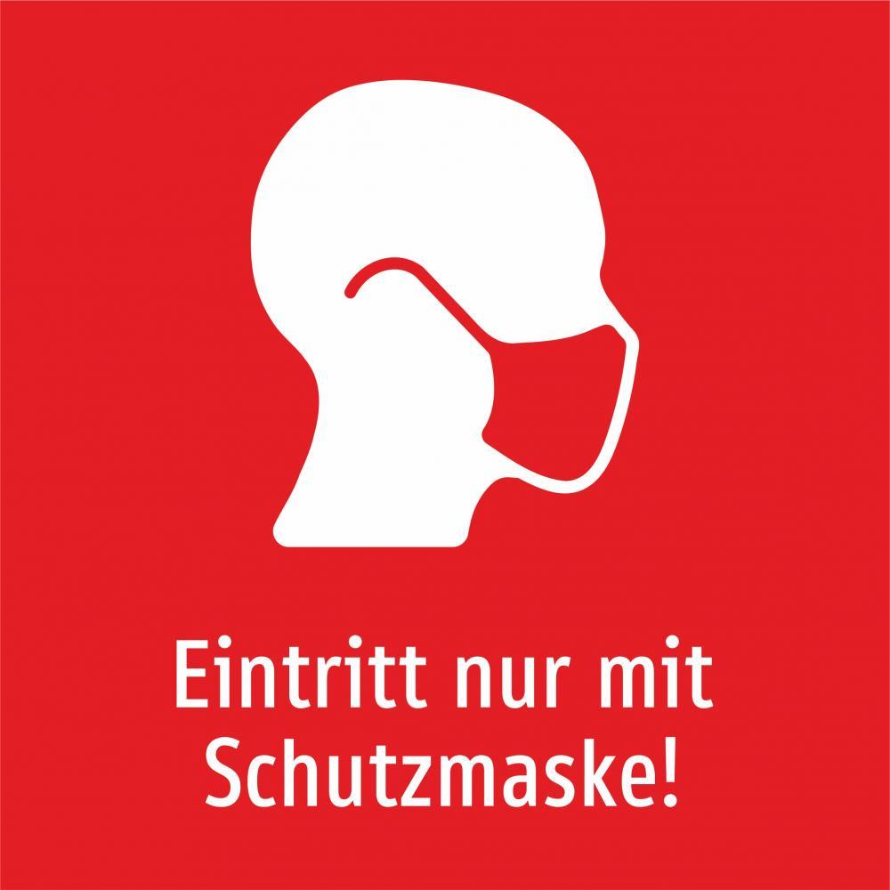 Eintritt nur mit Schutzmaske! (rot)