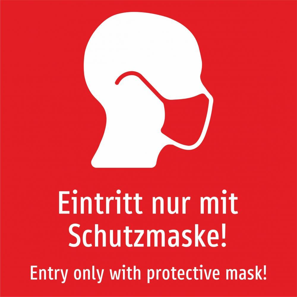 Eintritt nur mit Schutzmaske! Deutsch und Englisch (rot)