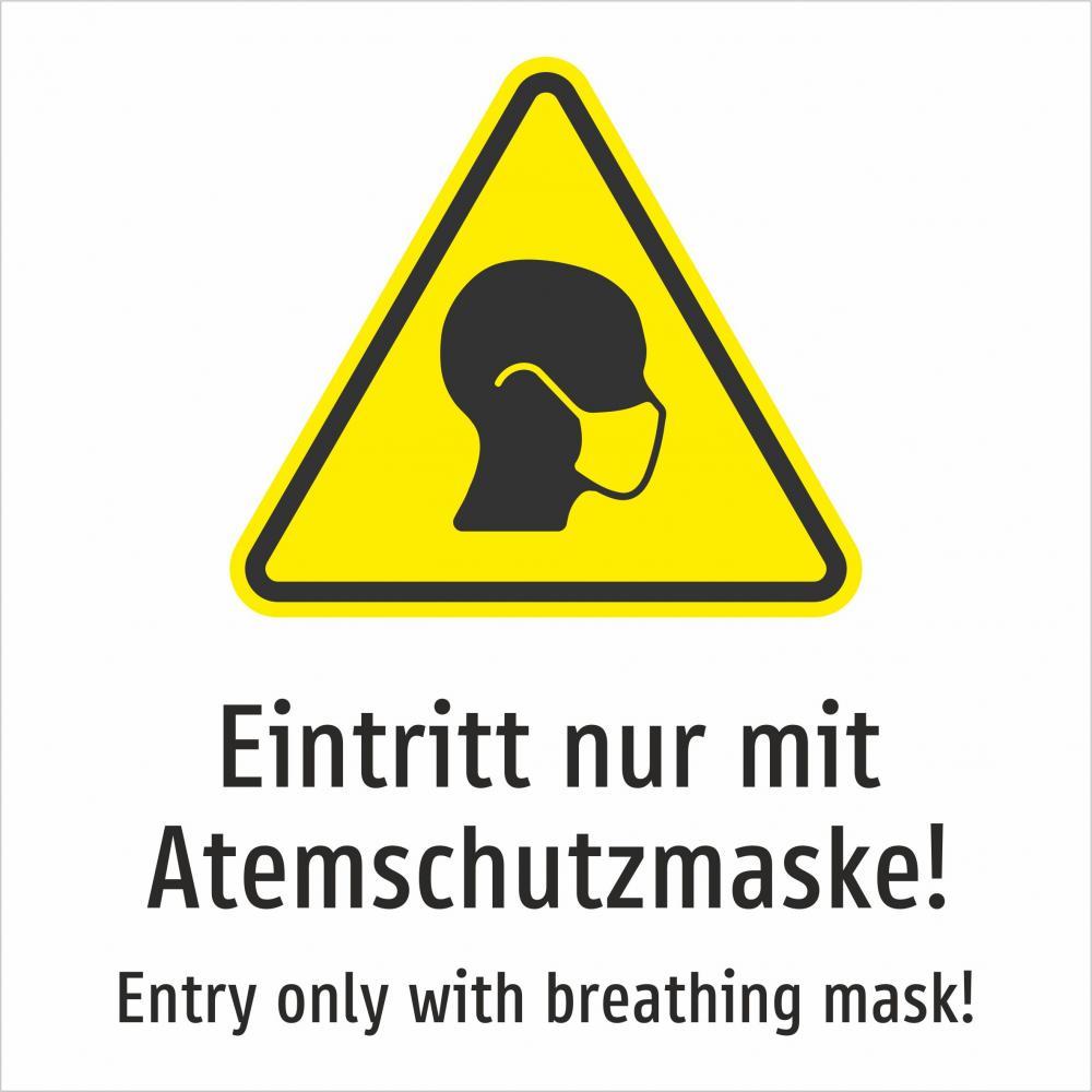 Eintritt nur mit Atemschutzmaske! Deutsch und Englisch (gelb) -
