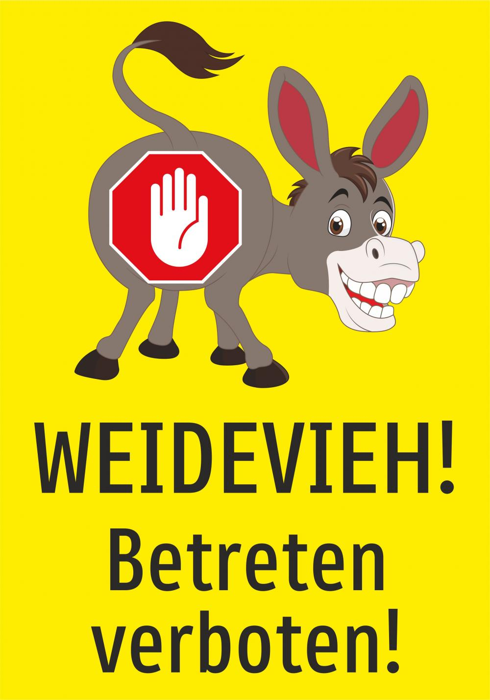 Achtung Weidevieh! Betreten verboten!