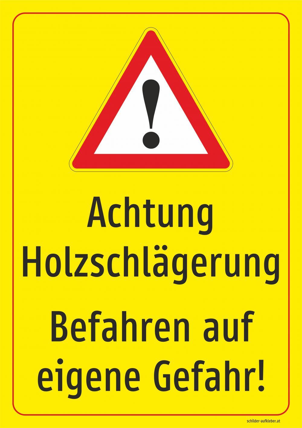 Achtung Holzschlägerung! Befahren auf eigene Gefahr!