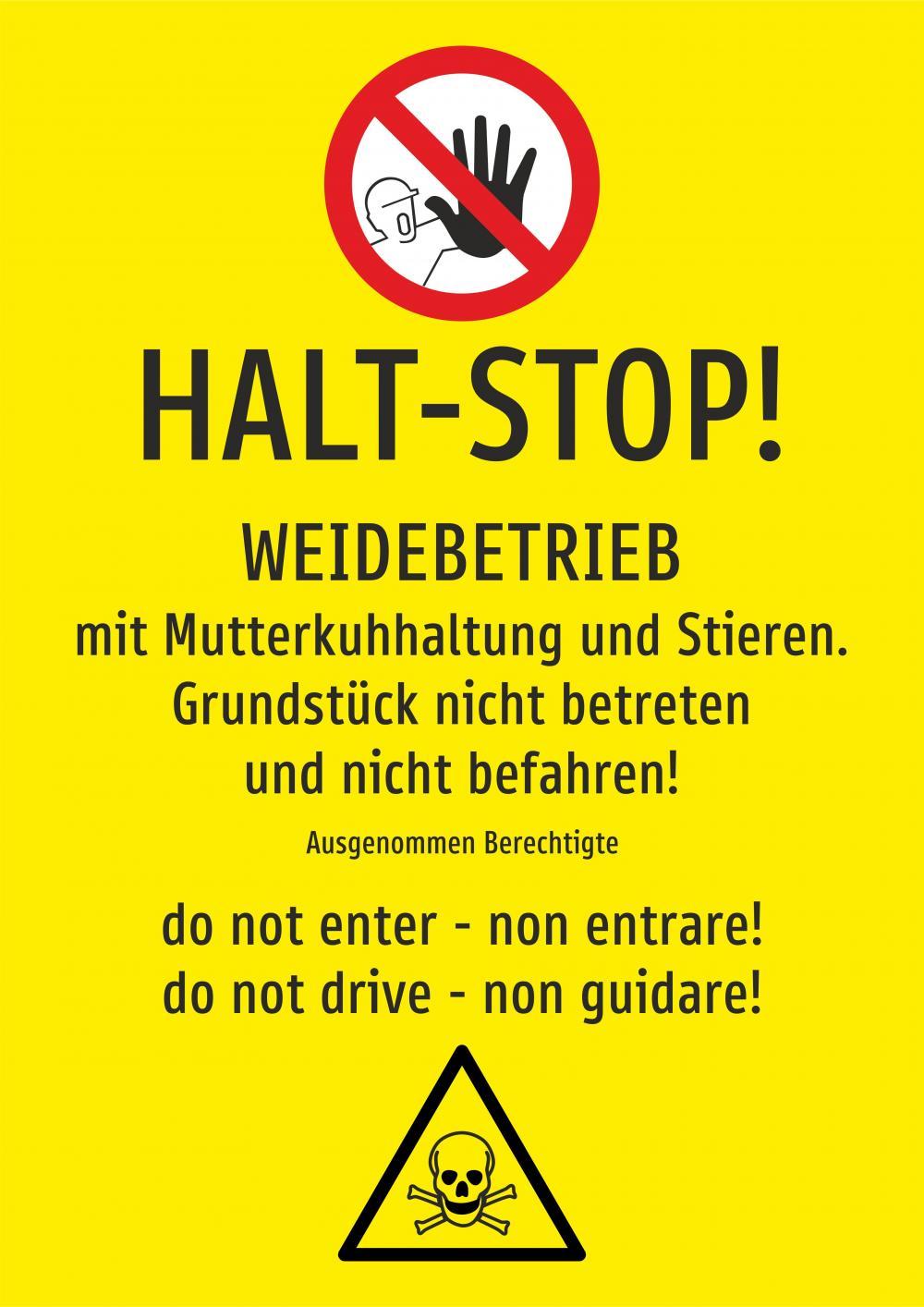 Weidebetrieb - HALT-STOP! Grundstück nicht betreten und nicht befahren!