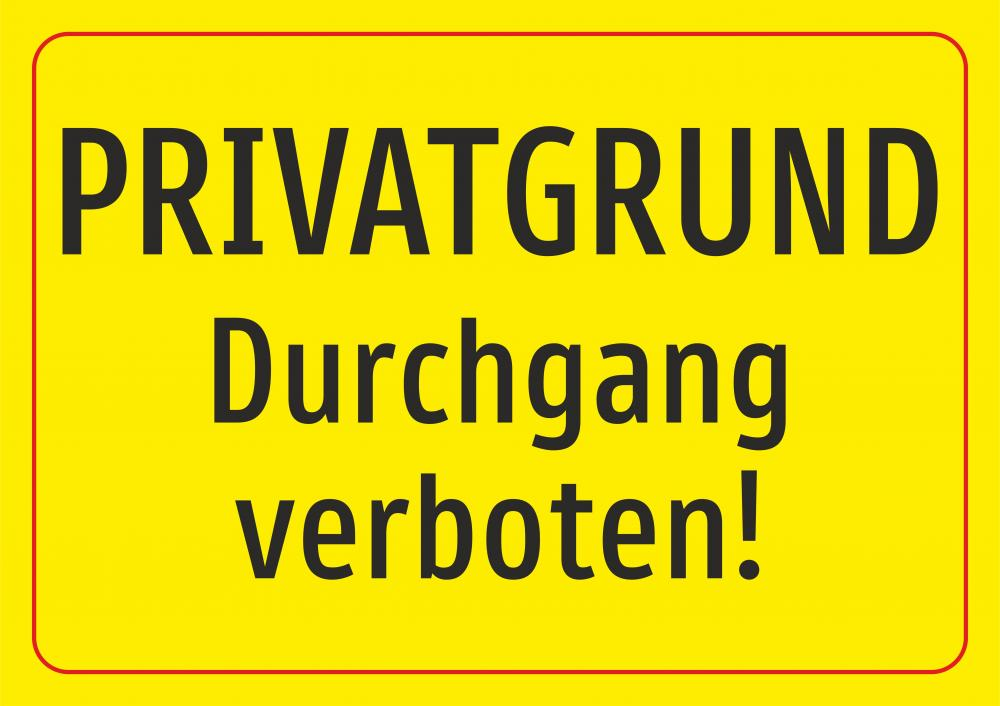 Privatgrund - Durchgang verboten