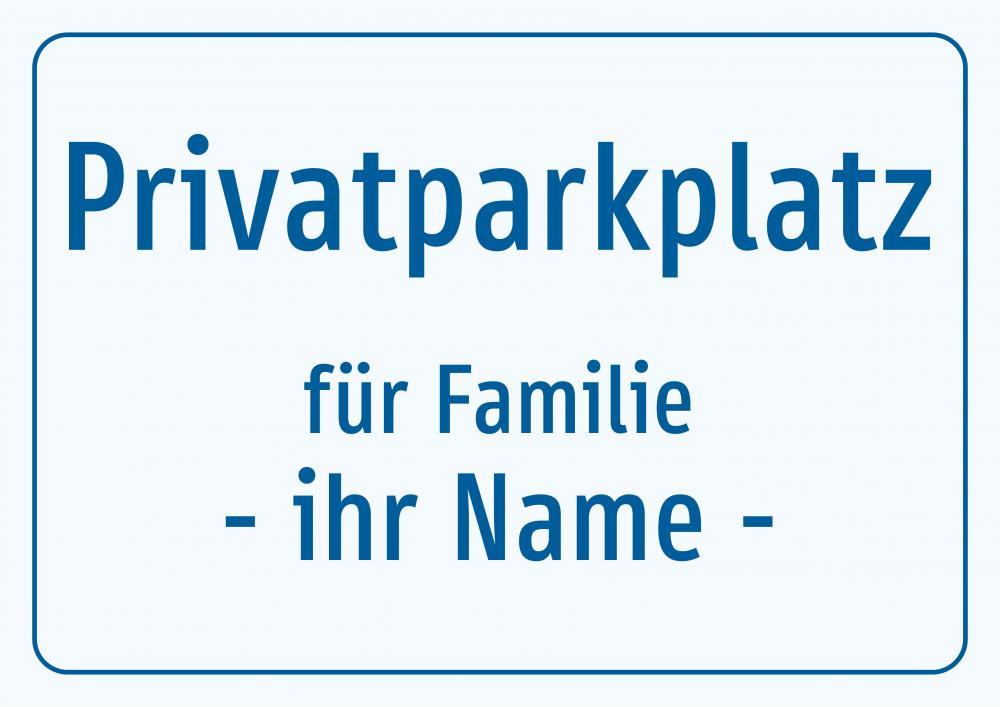Privatparkplatz - Kundenname individuell