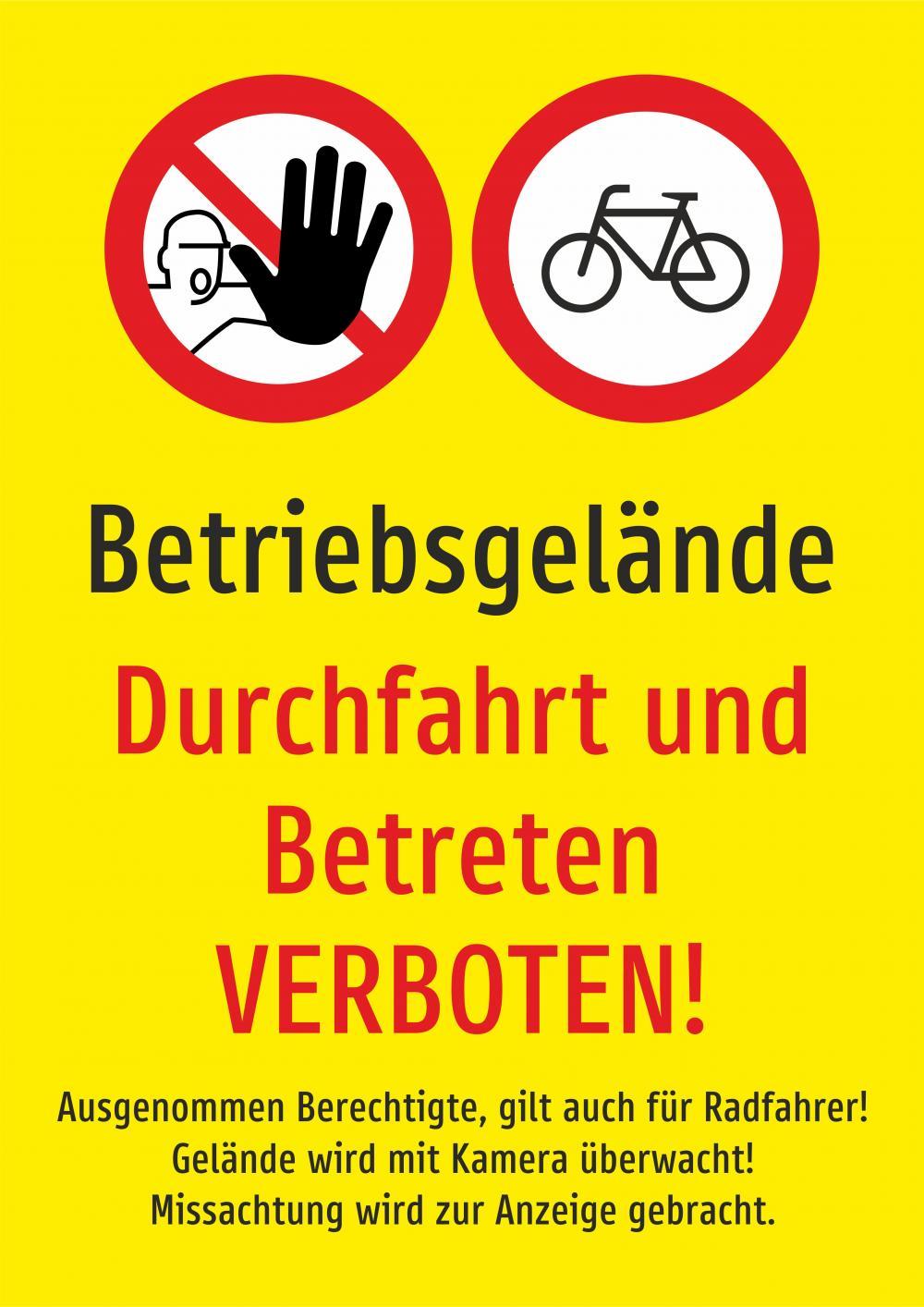 Betriebsgelände - Durchfahrt und Betreten verboten GELB