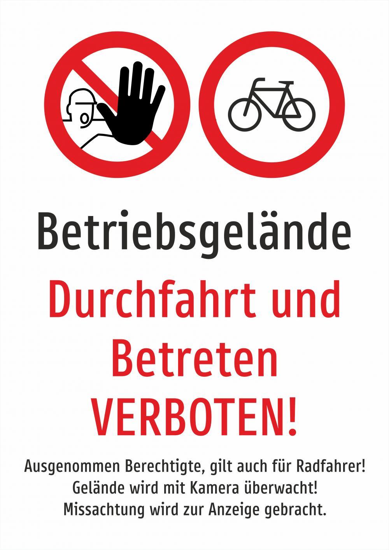 Betriebsgelände - Durchfahrt und Betreten verboten weiss