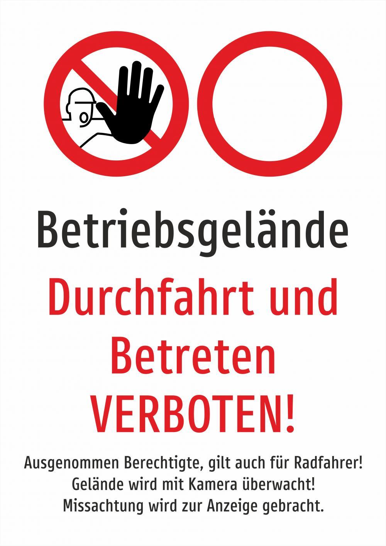 Betriebsgelände - Durchfahrt für alle und Betreten verboten weiss