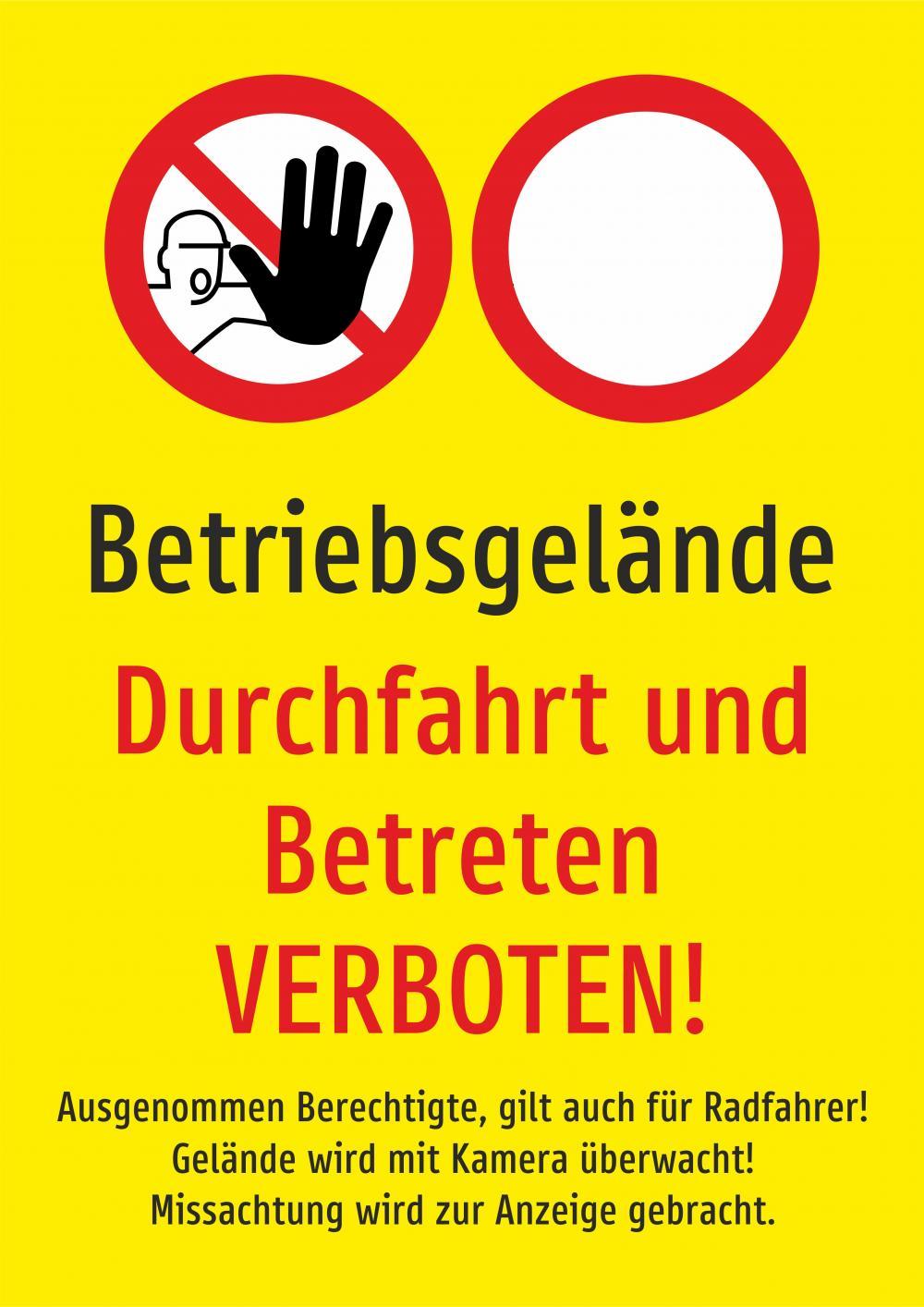 Betriebsgelände - Durchfahrt für alle und Betreten verboten gelb