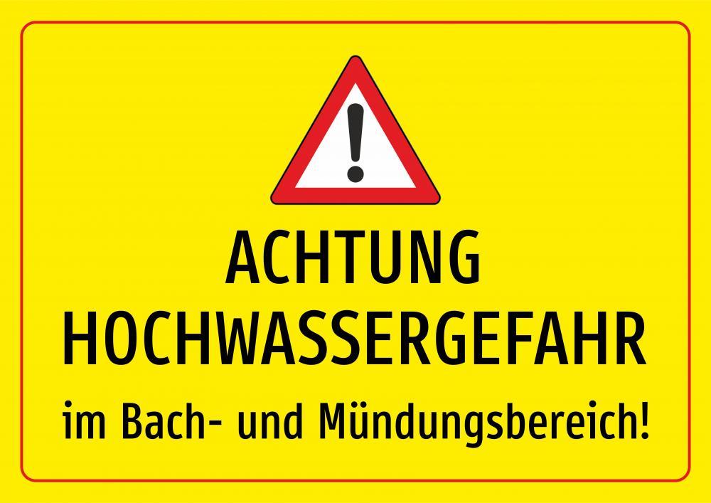 Achtung Hochwassergefahr in Bach- und Mündungsbereich