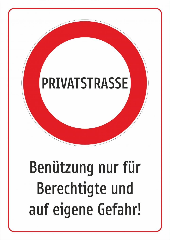 Privatstraße - Benützung nur für Berechtigte und auf eigene Gefahr