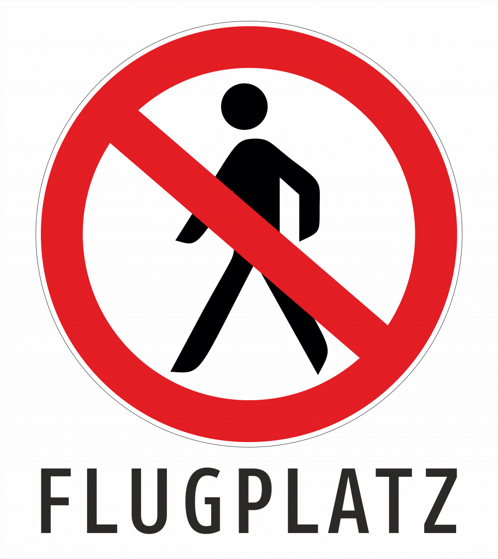 Flugplatz - Betreten verboten