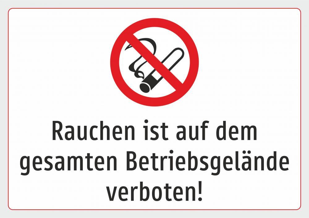 Rauchen ist auf dem gesamten Betriebsgelände verboten