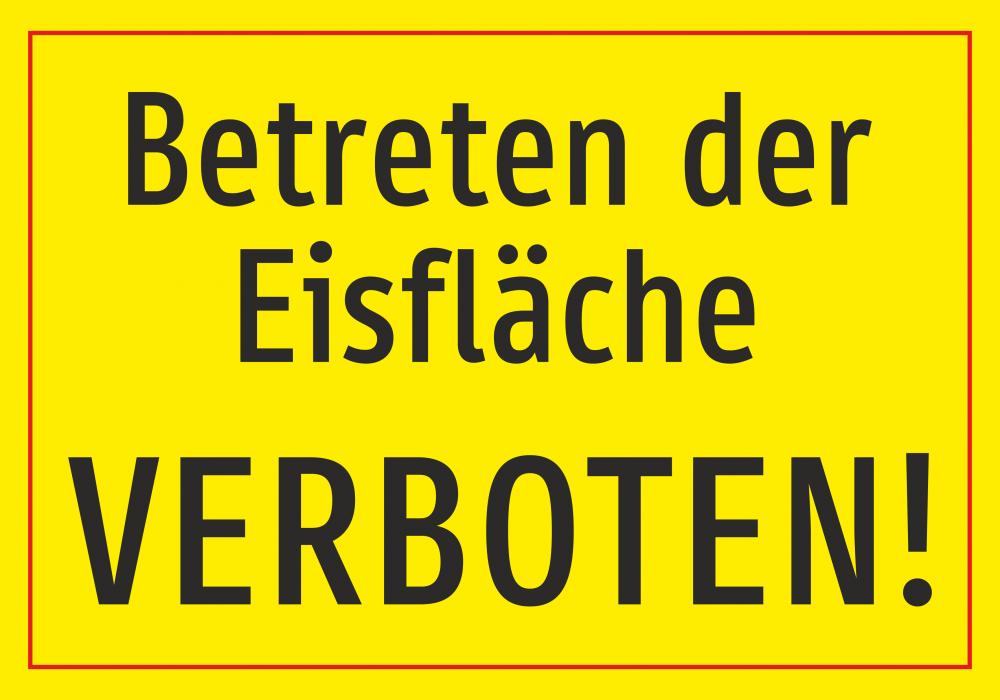 Betreten der Eisfläche verboten - gelb