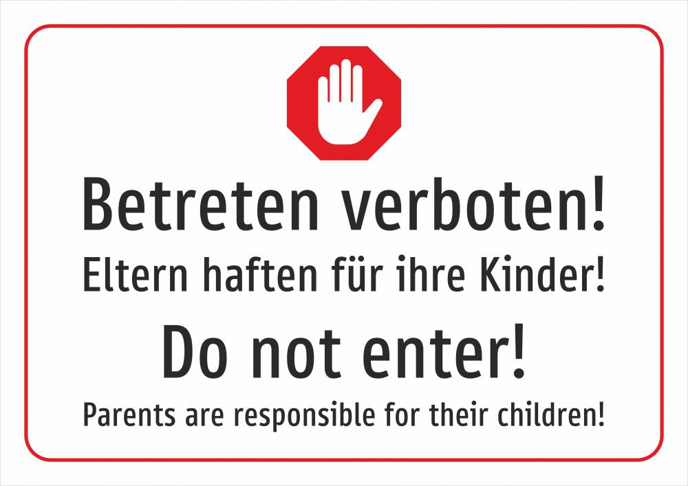 Betreten verboten! Eltern haften für Ihre Kinder! Deutsch und Englisch (weiß)