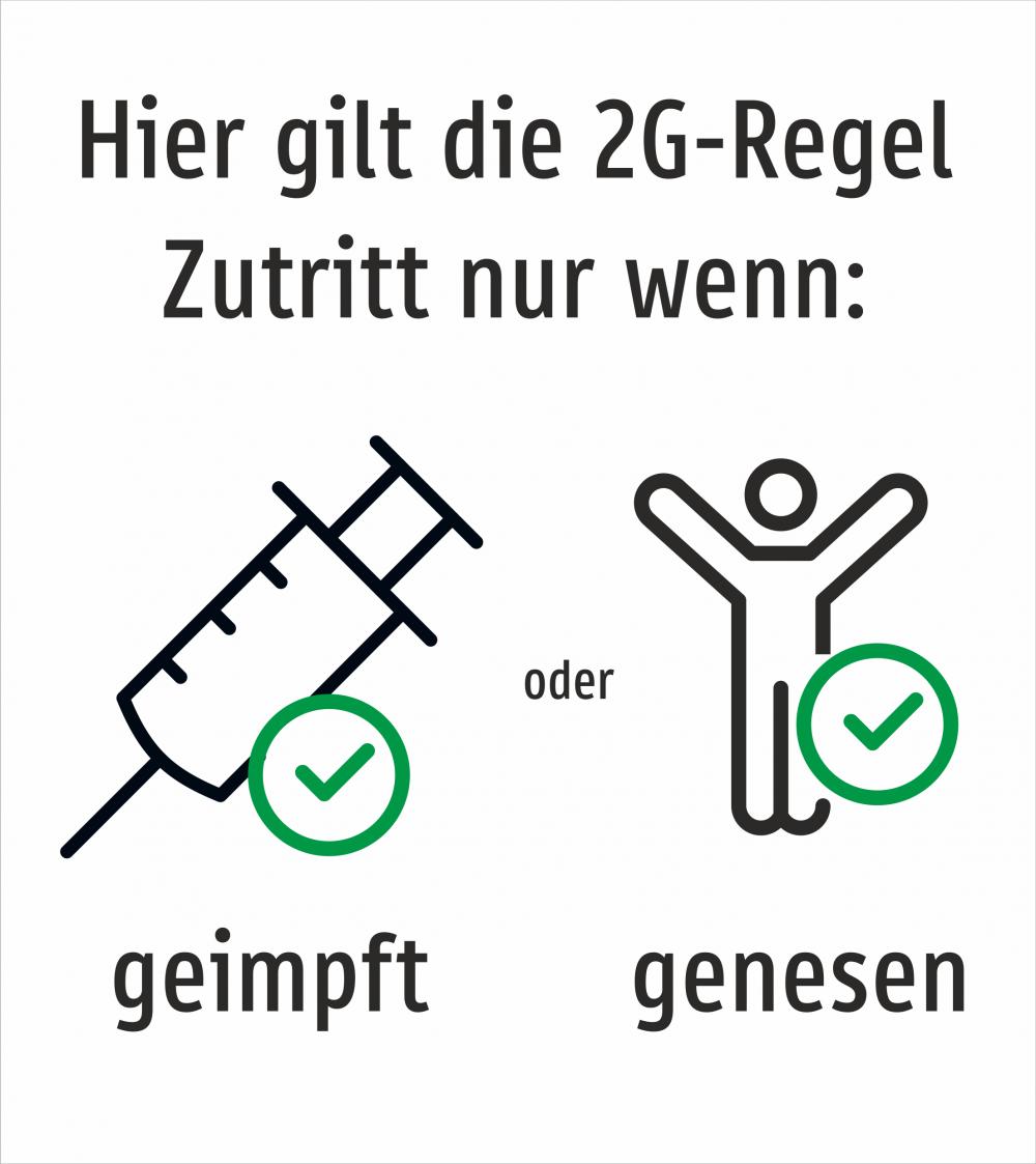 Hier gilt die 2G-Regel. Zutritt nur wenn: geimpft oder genesen (2G Deutschland) Weiß