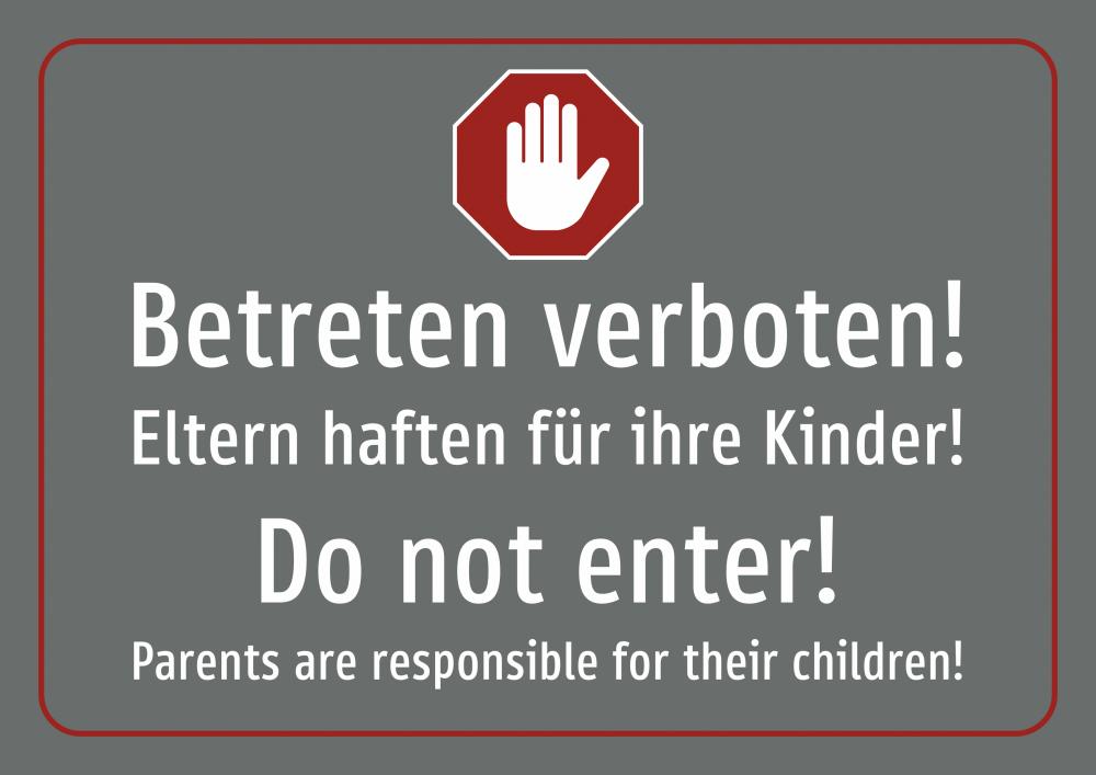 Betreten verboten! Eltern haften für ihre Kinder! Deutsch und Englisch (grau)