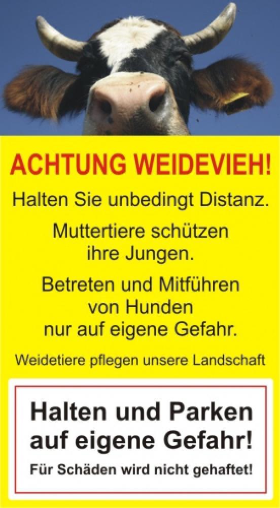 Achtung Weidevieh - Halten und Parken verboten!