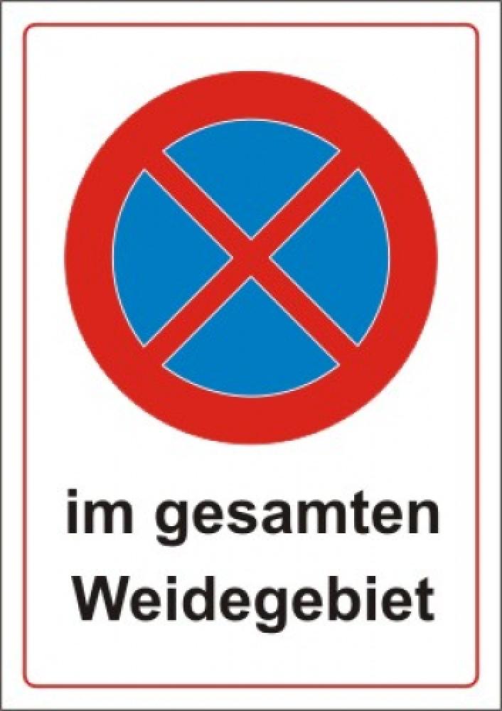 Halten und Parken verboten im gesamten Weidegebiet