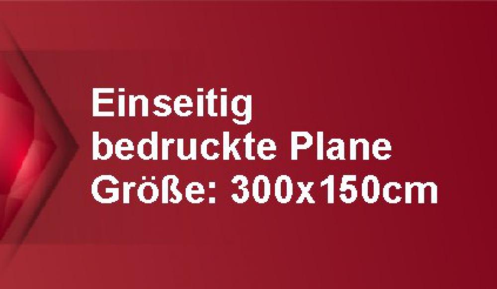 Werbeplane mit einseitigem Druck 300x150cm