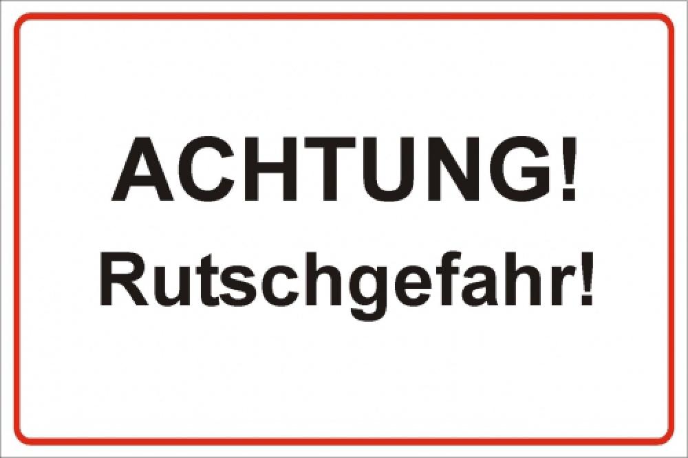 Achtung! Rutschgefahr 2