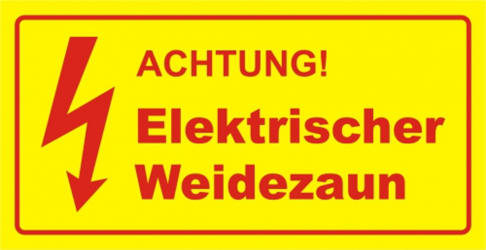 Achtung elektrischer Weidezaun