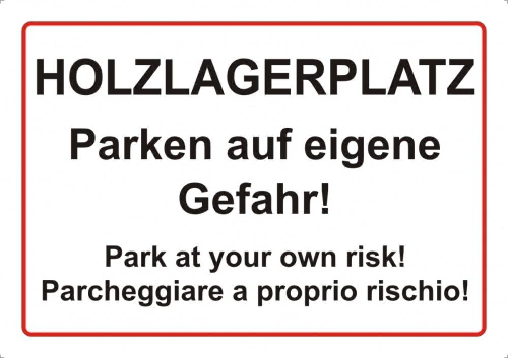 Holzlagerplatz - Parken auf eigene Gefahr