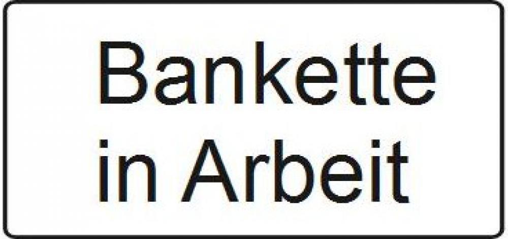 Bankette in Arbeit
