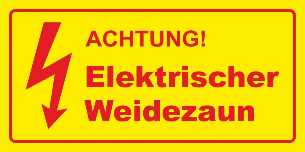 Achtung! Elektrischer Weidezaun