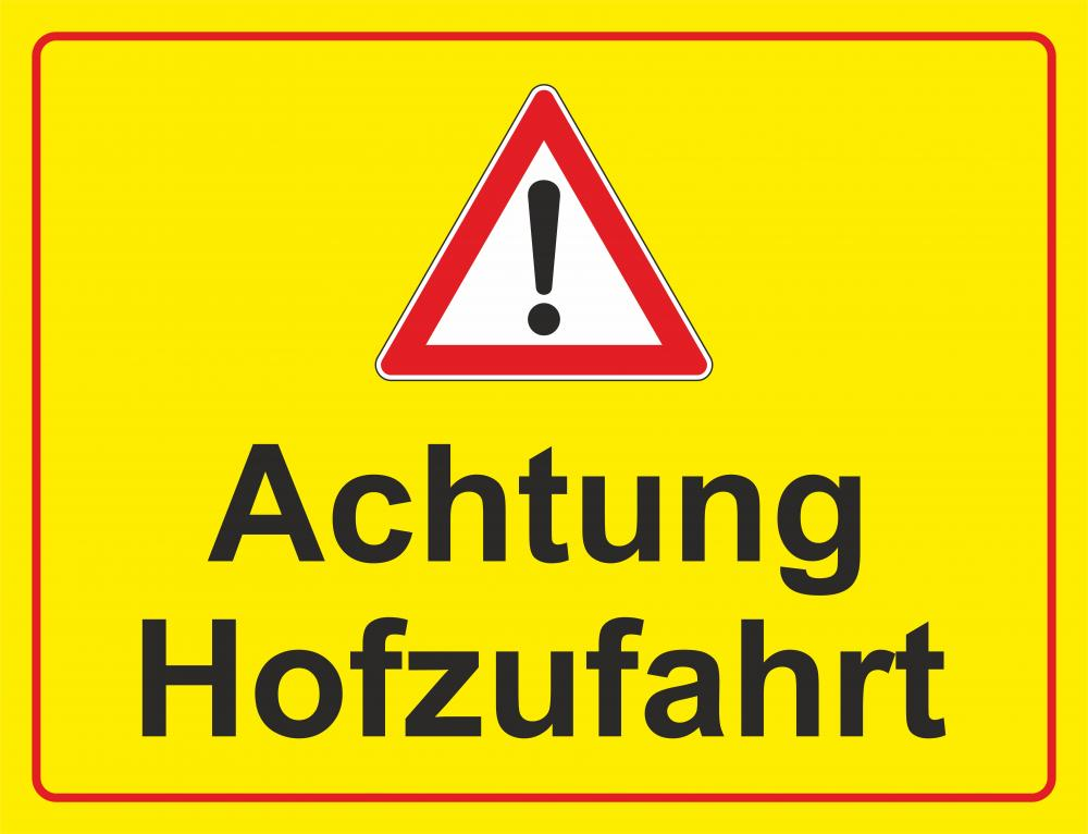 Achtung Hofzufahrt